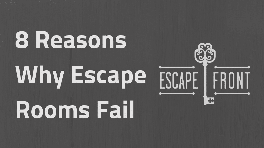 why escape rooms fail