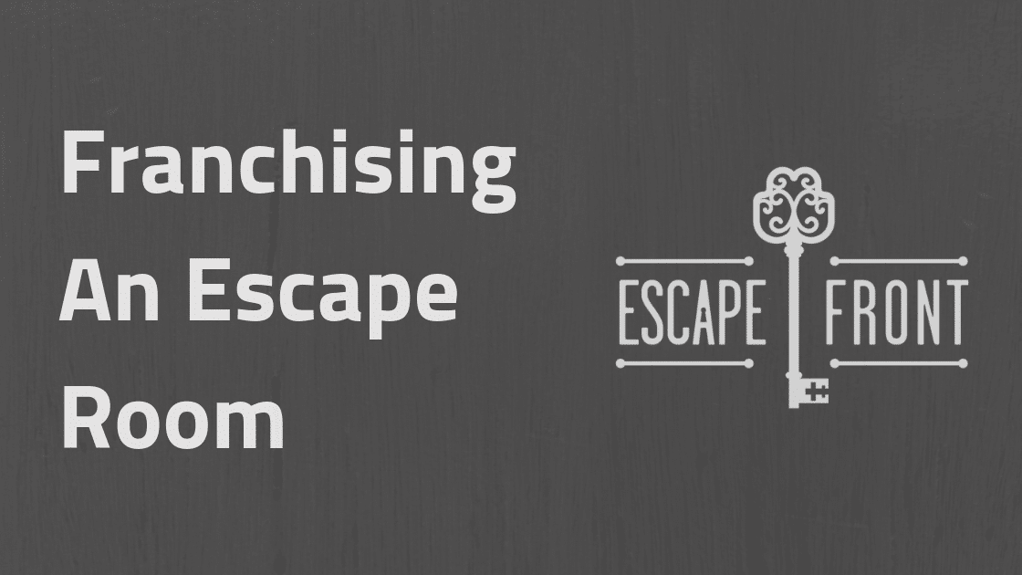 Franchising An Escape Room