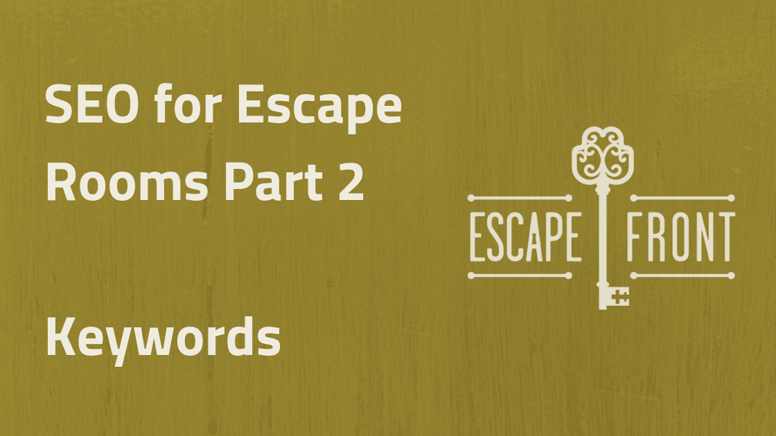 SEO for Escape Rooms Keywords