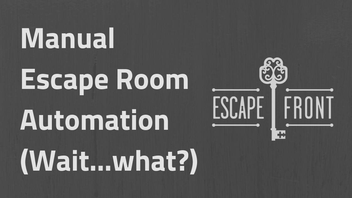 Escape Room Automation
