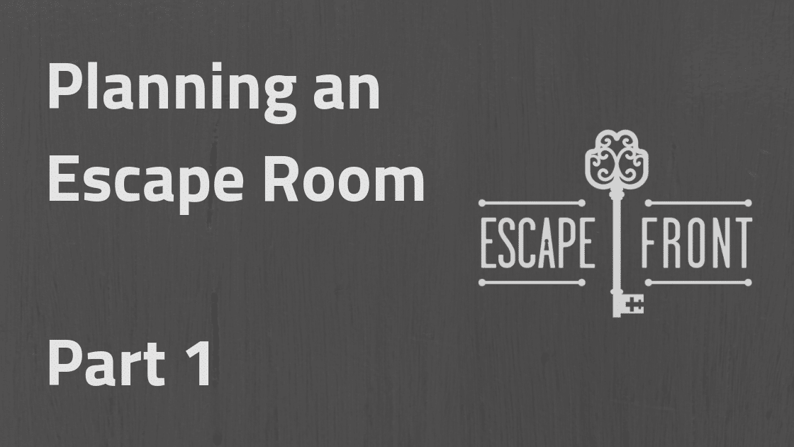 Planning an Escape Room