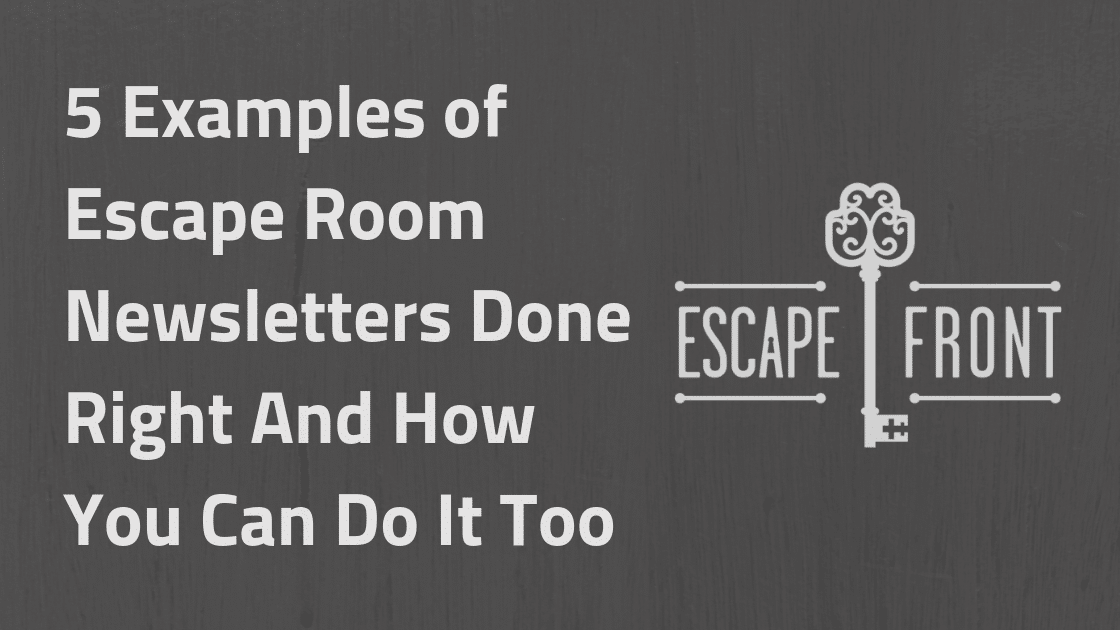 Escape Room Newsletter