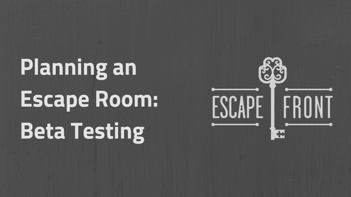 escape room beta testing