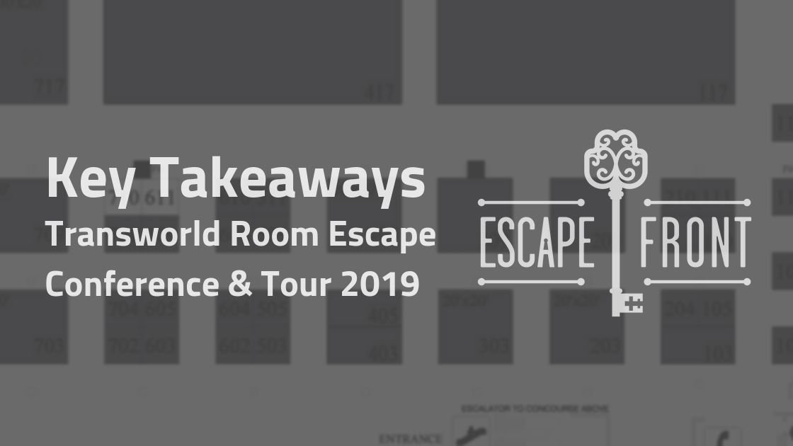 transworld room escape conference tour takeaways